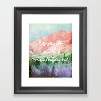 Love Is In The Mountains Framed Art Print