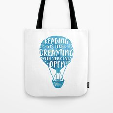Reading Is Like Dreaming… Tote Bag