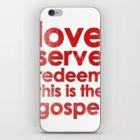 LOVE, SERVE, REDEEM. THIS IS THE GOSPEL (James 1:27) iPhone & iPod Skin
