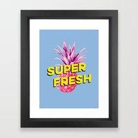 Super Fresh Framed Art Print