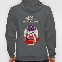 Pirate Bunny Needs Coffee Hoody