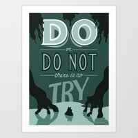 Do or Do Not Art Print