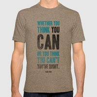 Think You Can Or Can't Mens Fitted Tee Tri-Coffee SMALL