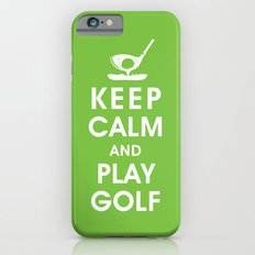 Keep Calm and Play Golf iPhone 6s Slim Case