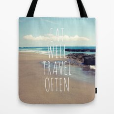 Eat Well Travel Often Tote Bag