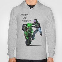 Stunt My Passion Hoody