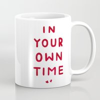 In Your Own Time Mug
