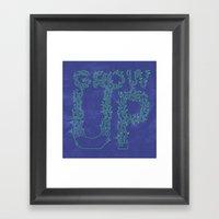 Grow Up Framed Art Print