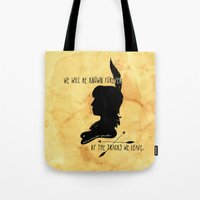 We Will Be Known Forever… Tote Bag