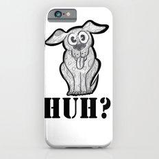 huh? iPhone 6s Slim Case