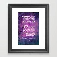 Dream, Explore, Discover. Framed Art Print