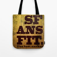 SFANSFIT... the best answer Tote Bag