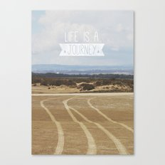 Life is a Journey Canvas Print