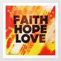 Faith,Hope,Love Art Print