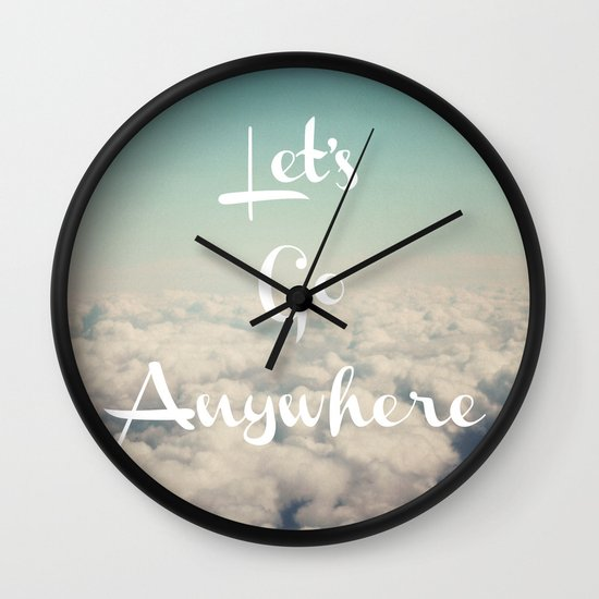 Let's Go Anywhere Wall Clock