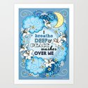 I Breathe Deep and Peace Washes over me - Affirmation Art Print