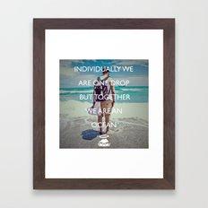 Together We Are An Ocean… Framed Art Print