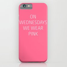 Mean Girls #8 – Pink Slim Case iPhone 6s