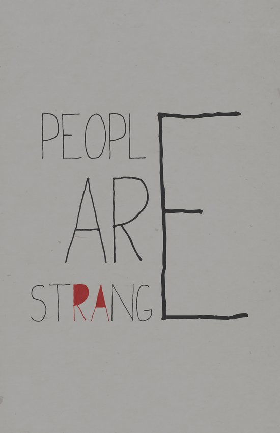People Are Strange Art Print