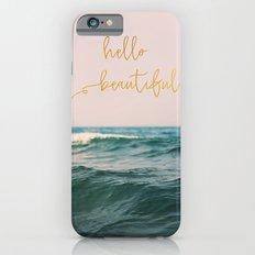 Hello Beautiful (Pink Waves) Slim Case iPhone 6s
