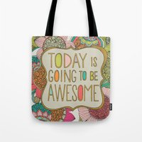 Today Is Going To Be Awe… Tote Bag
