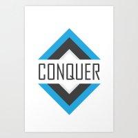 CONQUER Art Print