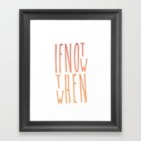 IF & WHEN Framed Art Print