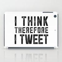 I Think therefore I tweet (on white) iPad Case