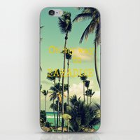 On My Way To Paradise iPhone & iPod Skin