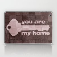You Are My Home Laptop & iPad Skin