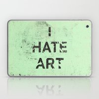 I HATE ART / PAINT Laptop & iPad Skin