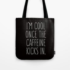 I'm Cool Once The Caffei… Tote Bag