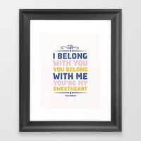 I Belong With You Framed Art Print