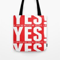 YES! YES! YES! Tote Bag