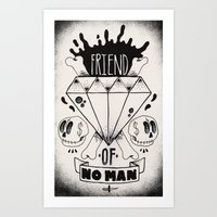 Friend of No Man Art Print