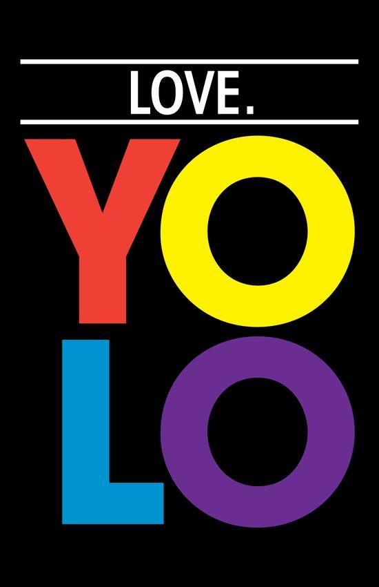 YOLO: Love. Art Print