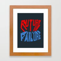 future failure hand lettering Framed Art Print