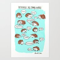 Hedgehogs Say Funny Things Art Print