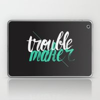 Troublemaker Laptop & iPad Skin