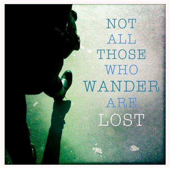 All Those Who Wanderlust Art Print