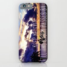 Till The Storm Passes Slim Case iPhone 6s