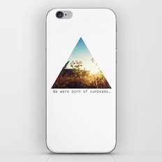 We Were Born of Sunbeams - Triangle Crop iPhone & iPod Skin