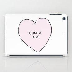 CAN U NOT iPad Case