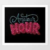 Amateur Hour Art Print