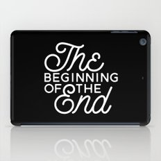 The Beginning Of The End iPad Case