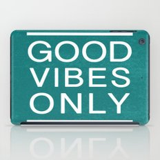 Good Vibes Only iPad Case