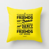 One Hit Wonder- Safety Dance in Yellow Throw Pillow