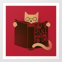 How To Rule The Internet… Art Print