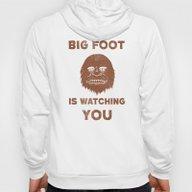 Big Foot Is Watching You Hoody
