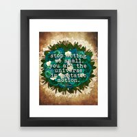 You Are The Universe Framed Art Print